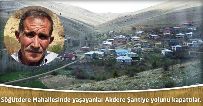 Söğütdere Mahallesinde yaşayanlar Akdere Şantiye yolunu kapattılar.