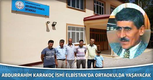 Abdurrahim Karakoç İsmi Elbistan'da Okulda Yaşatılacak
