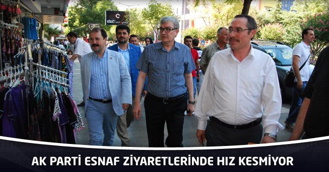 AK Parti Esnaf Ziyaretlerinde Hız Kesmiyor