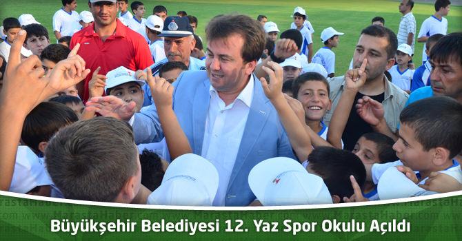 Kahramanmaraş Büyükşehir Belediyesi 12. Yaz Spor Okulu Açıldı