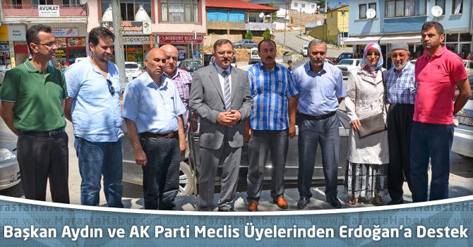 Başkan Aydın ve AK Parti Meclis Üyelerinden Erdoğan'a Destek