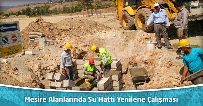 Kahramanmaraş'ta Mesire Alanlarında Su Hattı Yenilene Çalışması