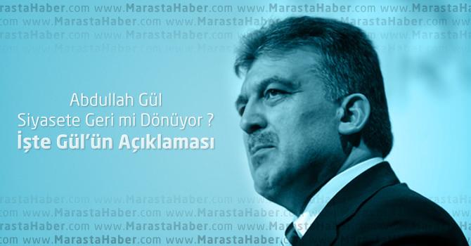 Abdullah Gül Ak Parti'ye ve Siyasete Geri mi Dönüyor ?