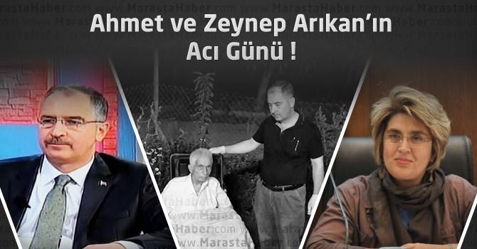 Ahmet Arıkan ve Zeynep Arıkan'ın Acı Günü