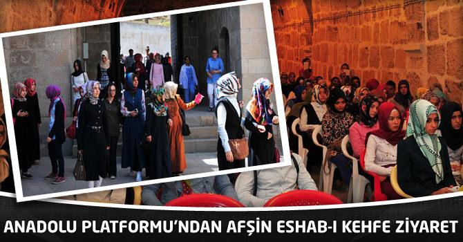 Anadolu Platformu'ndan Afşin Eshab-I Kehfe Ziyaret