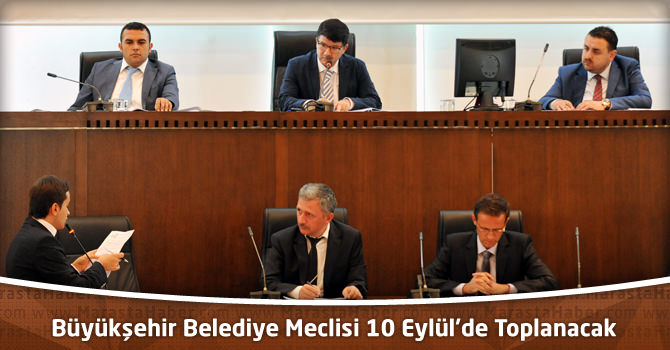 Kahramanmaraş Büyükşehir Belediye Meclisi 10 Eylül'de Toplanacak