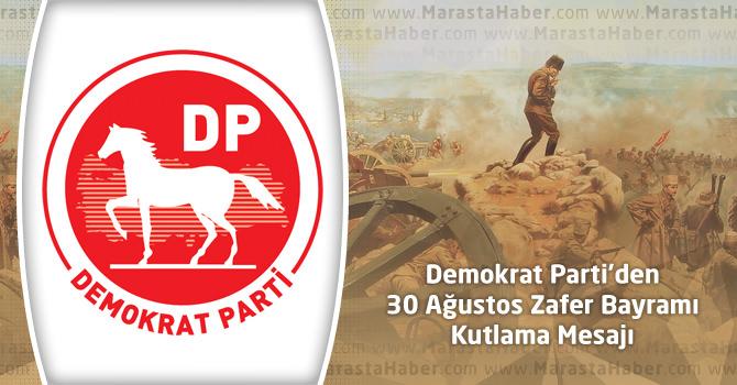 Demokrat Parti'den 30 Ağustos Zafer Bayramı Kutlama Mesajı