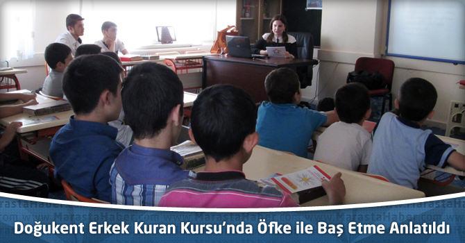 Doğukent Erkek Kuran Kursu'nda Öfke ile Baş Etme Anlatıldı