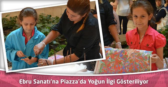 Ebru Sanatı'na Kahramanmaraş Piazza'da Yoğun İlgi Gösteriliyor