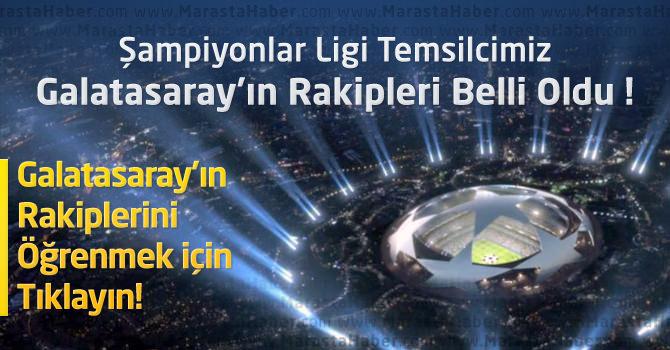 Galatasaray'ın UEFA Şampiyonlar Ligi Grubu ve Rakipleri – Kura Sonuçları