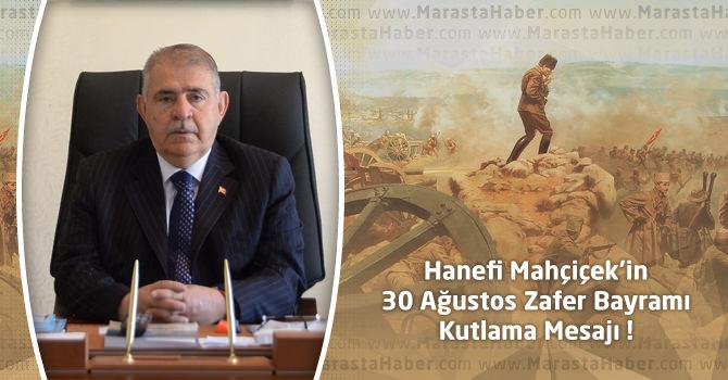 Onikişubat Belediye Başkanı Hanefi Mahçiçek'in Zafer Bayramı Mesajı