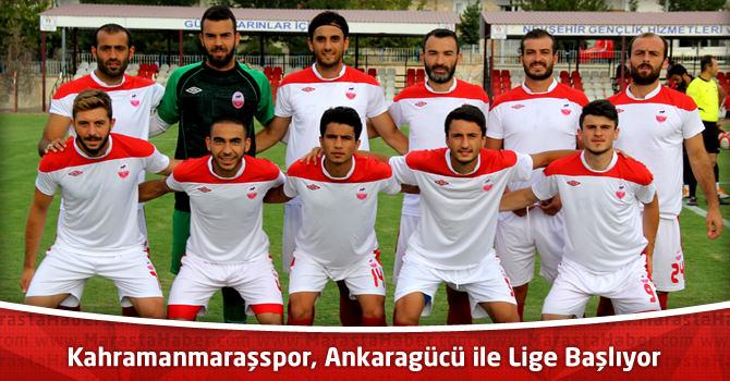 Kahramanmaraşspor, Ankaragücü ile Lige Başlıyor