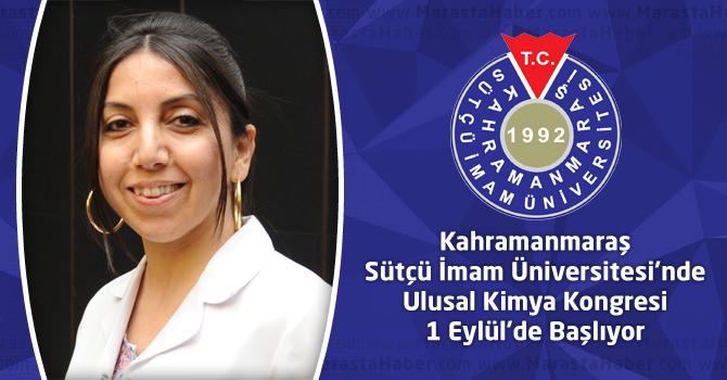 KSÜ'de Ulusal Kimya Kongresi 1 Eylül'de Başlıyor