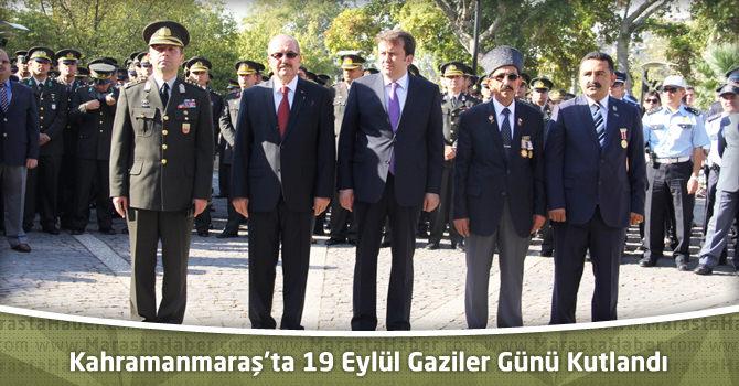 Kahramanmaraş'ta 19 Eylül Gaziler Günü Kutlandı