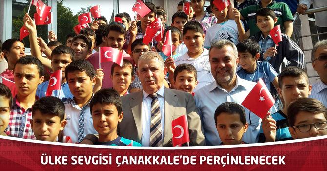 Ülke Sevgisi Çanakkale'de Perçinlenecek