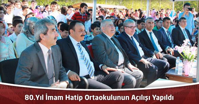 80.Yıl İmam Hatip Ortaokulunun Açılışı Yapıldı