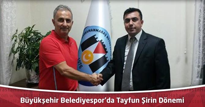 Kahramanmaraş Büyükşehir Belediyespor'da Tayfun Şirin Dönemi