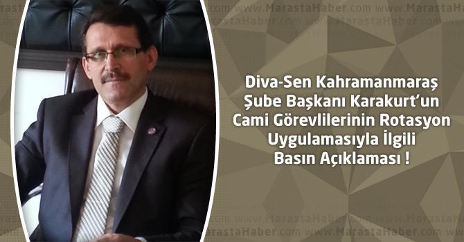 Diva-Sen Kahramanmaraş Şube Başkanı Karakurt'un Cami Görevlilerinin Rotasyon Uygulamasıyla İlgili Basın Açıklaması !