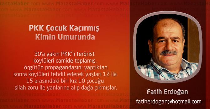 PKK Çocuk Kaçırmış Kimin Umurunda
