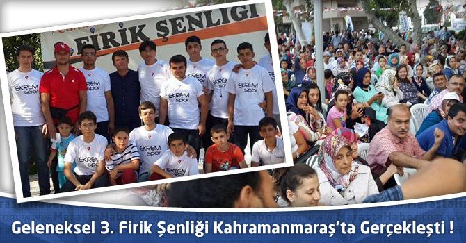 Geleneksel 3. Firik Şenliği Kahramanmaraş'ta Gerçekleşti !