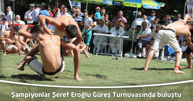 Şampiyonlar Şeref Eroğlu Güreş Turnuvasında buluştu