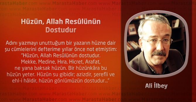 Hüzün, Allah Resûlünün Dostudur