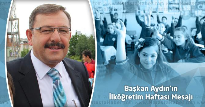Başkan Aydın'ın İlköğretim Haftası Mesajı
