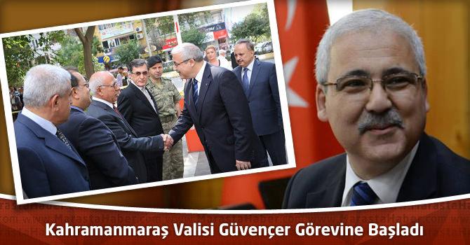 Kahramanmaraş Valisi Mustafa Hakan Güvençer Görevine Başladı