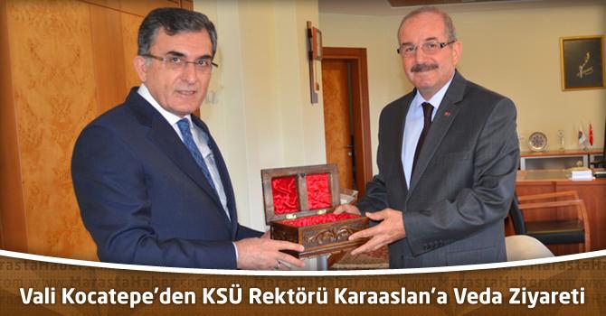 Vali Kocatepe'den KSÜ Rektörü Karaaslan'a Veda Ziyareti
