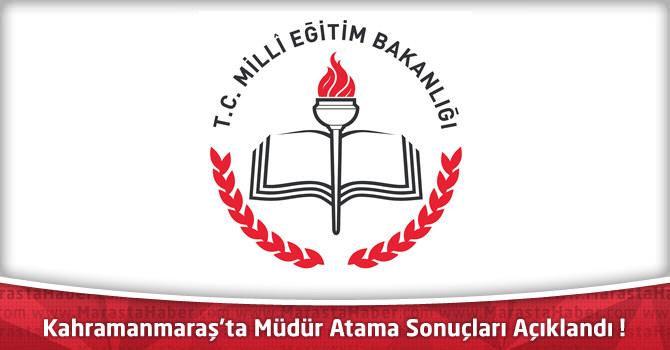 Yönetici Değerlendirme Sonucu ile Kahramanmaraş'ta Müdür Atama Sonuçları
