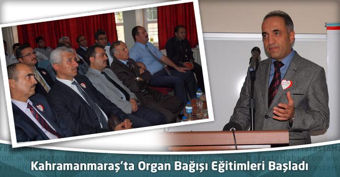 Kahramanmaraş'ta Organ Bağışı Eğitimleri Başladı