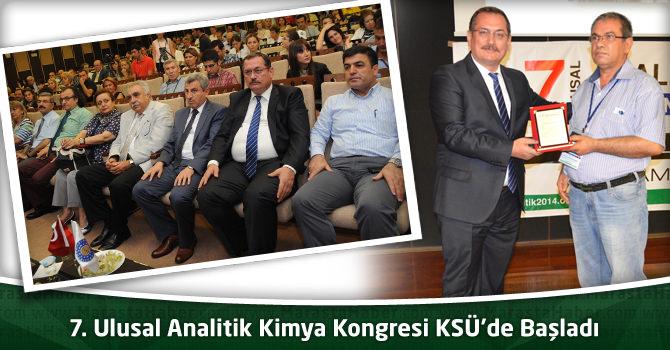 7. Ulusal Analitik Kimya Kongresi KSÜ'de Başladı