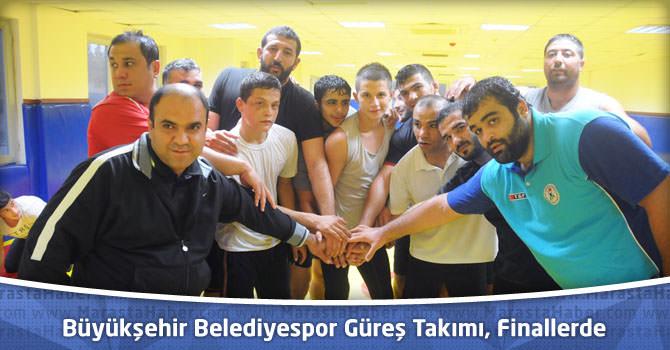 Büyükşehir Belediyespor Güreş Takımı, Finallerde
