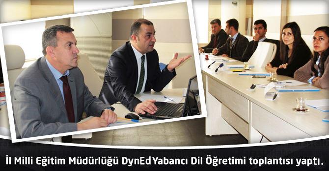 Milli Eğitim Müdürlüğü Dyned Yabancı Dil Öğretimi Toplantısı yaptı.