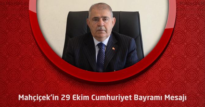 Onikişubat Belediye Başkanı Mahçiçek'in 29 Ekim Cumhuriyet Bayramı Mesajı