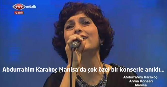 Abdurrahim Karakoç Manisa'da çok özel bir konserle anıldı…