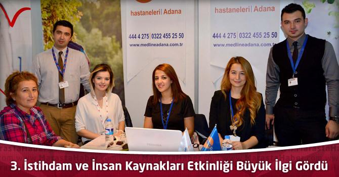 Adana'da 3. İstihdam ve İnsan Kaynakları Etkinliği Büyük İlgi Gördü