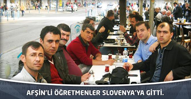 Afşin'li öğretmenler Slovenya'ya gitti.