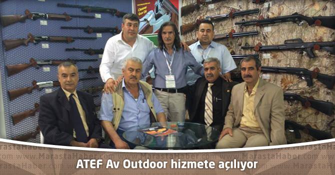 ATEF Av Outdoor hizmete açılıyor