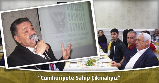 """""""Cumhuriyete Sahip Çıkmalıyız"""""""