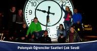 Polonyalı Öğrenciler Onikişubat Belediyesi'nin Saatlerini Çok Sevdi