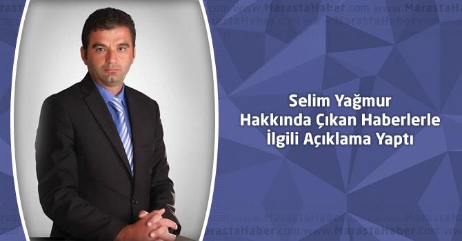 Selim Yağmur Hakkında Çıkan Haberlerle İlgili Açıklama Yaptı