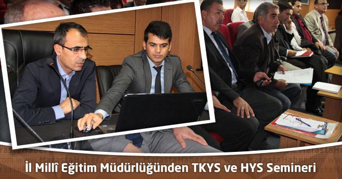 İl Millî Eğitim Müdürlüğünden TKYS ve HYS Semineri