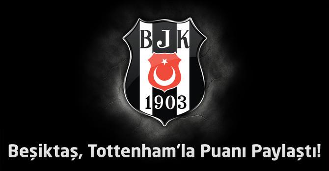 Totthenham 1 – Beşiktaş 1 UEFA Avrupa Ligi Geniş maç özeti ve maçın golleri