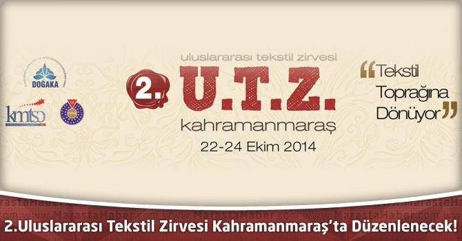 2. Uluslararası Tekstil Zirvesi Kahramanmaraş'ta Düzenlenecek