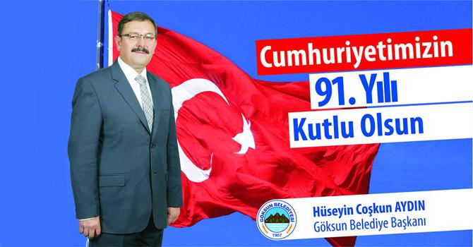 Göksun Belediye Başkanı Başkan Aydın'ın Cumhuriyet Bayramı Mesajı