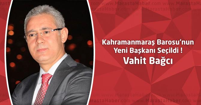 Kahramanmaraş Barosu Başkanını Seçti : Avukat Vahit Bağcı