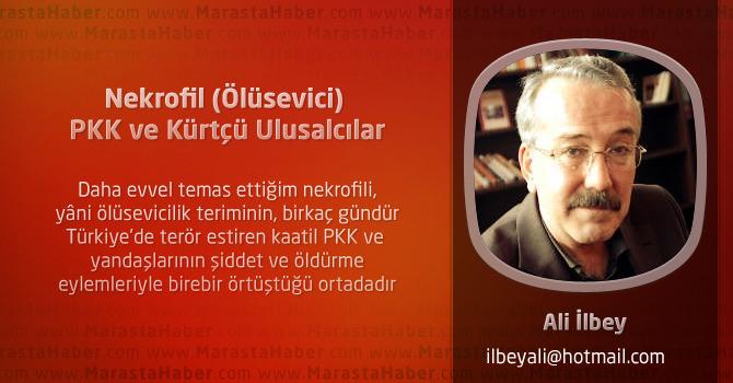 Nekrofil (Ölüsevici) PKK ve Kürtçü Ulusalcılar