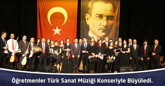 Öğretmenler Türk Sanat Müziği Konseriyle Büyüledi.
