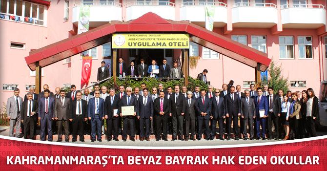 Kahramanmaraş'ta Beyaz Bayrak Hak Eden Okullar